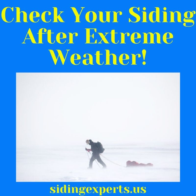 Check Your Siding After Extreme Weather