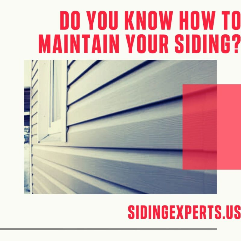 Do You Know How To Maintain Your Siding?