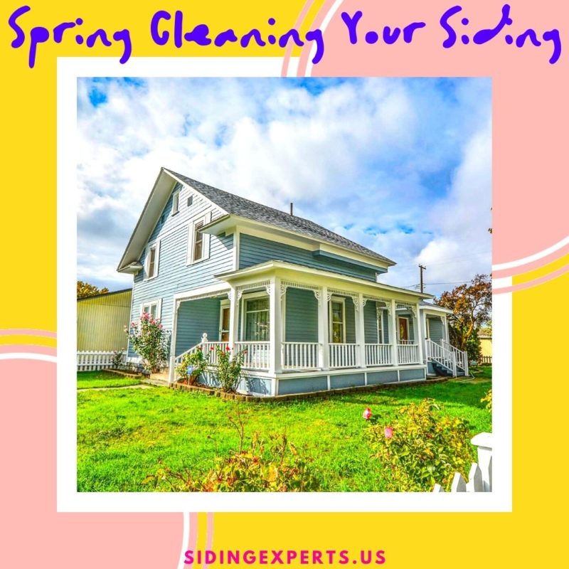 Spring Cleaning Your Siding