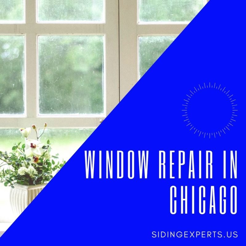 Window Repair In Chicago