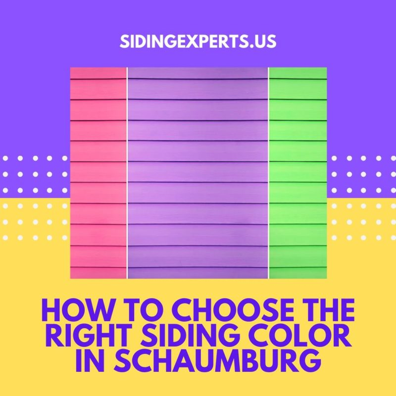 How To Choose The Right Siding Color In Schaumburg
