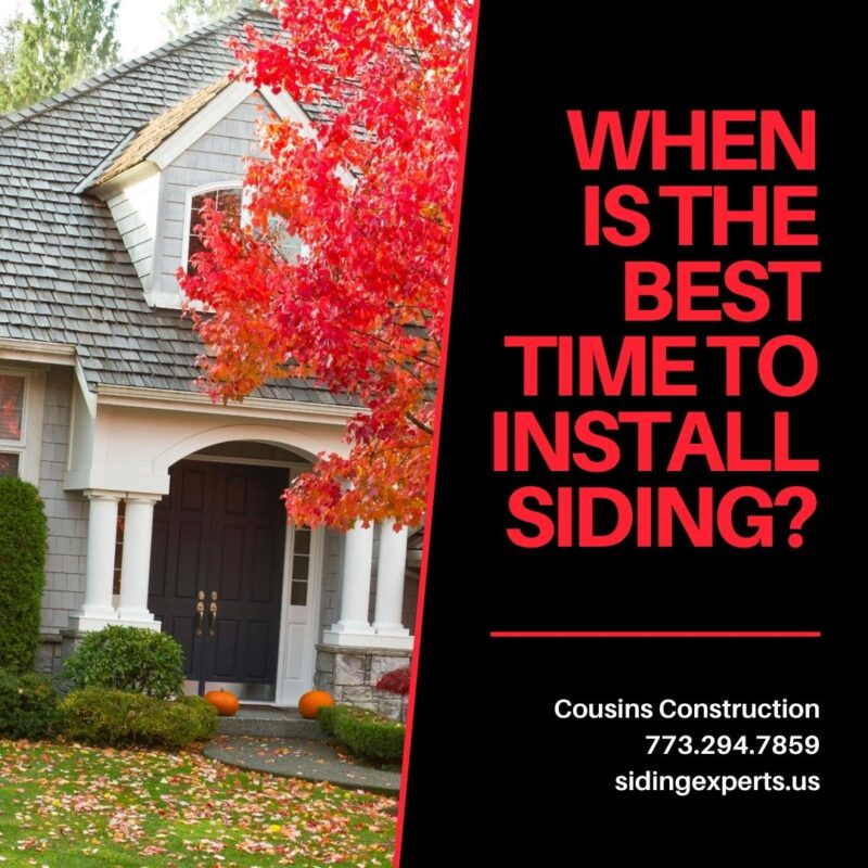 When Is The Best Time To Install Siding