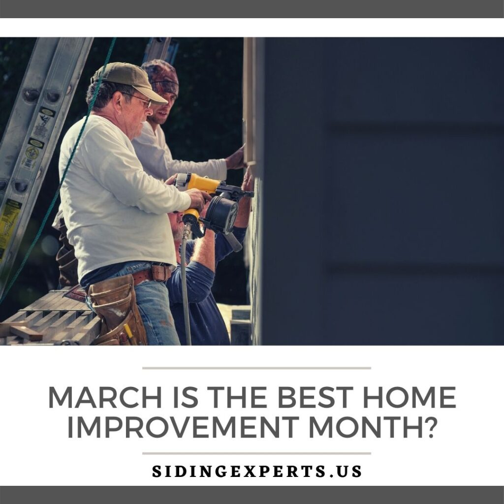 March Is The Best Home Improvement Month